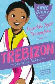Fourth Year Triumphs at Trebizon av Anne Digby (Heftet)