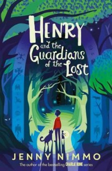 Henry and the Guardians of the Lost av Jenny Nimmo (Heftet)