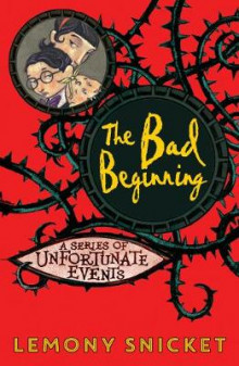 The Bad Beginning av Lemony Snicket (Heftet)