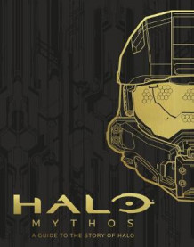 HALO Mythos: A Guide To The Story Of Halo av Microsoft (Innbundet)