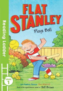 Flat Stanley Plays Ball av Jeff Brown og Lori Haskins Houran (Heftet)