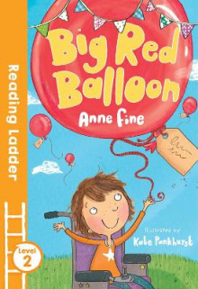 Big Red Balloon av Anne Fine (Heftet)