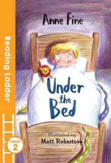 Under the Bed av Anne Fine (Heftet)