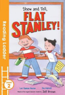 Show and Tell, Flat Stanley! av Lori Haskins Houran (Heftet)