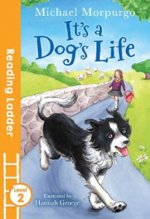 It's a Dog's Life av Michael Morpurgo (Heftet)