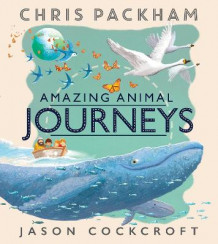 Amazing Animal Journeys av Chris Packham (Heftet)