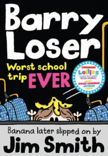 Barry Loser: worst school trip ever! av Jim Smith (Heftet)