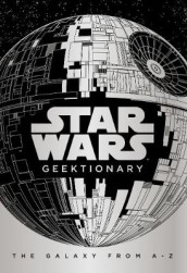 Star Wars: Geektionary av Egmont Publishing UK (Innbundet)