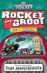 Omslag - Marvel Rocket and Groot: Keep on Truckin'
