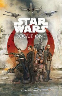 Star Wars: Rogue One: Junior Novel av Matt Forbeck og Lucasfilm Ltd (Heftet)