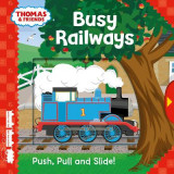 Omslag - Thomas & Friends: Busy Railways (Push, Pull and Slide!)