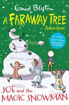Joe and the Magic Snowman av Enid Blyton (Heftet)