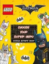 Omslag - The LEGO Batman Movie: Choose Your Super Hero Doodle Activity Book