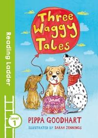 Three Waggy Tales av Pippa Goodhart (Heftet)