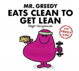 Omslag - Mr Greedy Eats Clean to Get Lean