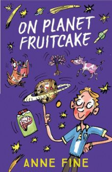 On Planet Fruitcake av Anne Fine (Heftet)