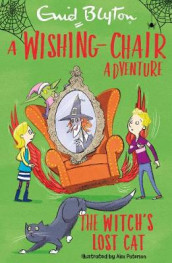 A Wishing-Chair Adventure: The Witch's Lost Cat av Enid Blyton (Heftet)