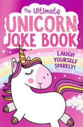 The Ultimate Unicorn Joke Book av Egmont Publishing UK (Heftet)