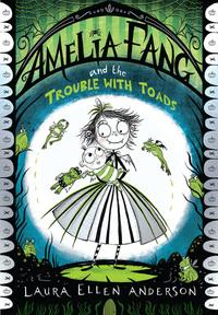 Amelia Fang and the Trouble with Toads av Laura Ellen Anderson (Heftet)
