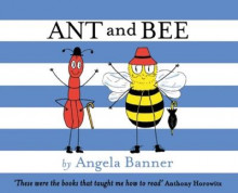 Ant and Bee av Angela Banner (Innbundet)