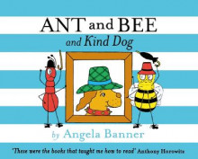 Ant and Bee and the Kind Dog av Angela Banner (Innbundet)