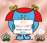 Omslag - Mr. Men Little Miss: My Mummy