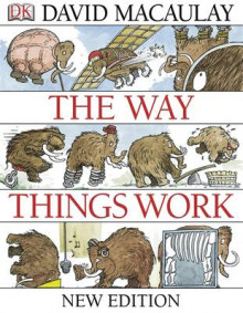 The Way Things Work av David Macaulay og Neil Ardley (Heftet)