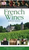 Eyewitness Companions: French Wine av Robert Joseph (Heftet)