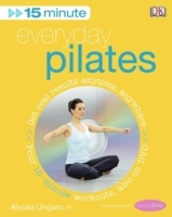 15-minute Everyday Pilates: Four 15-Minute Workouts av Alycea Ungaro (Heftet)