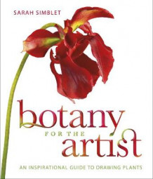 Botany for the Artist av Sarah Simblet (Innbundet)