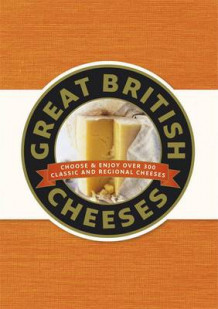 Great British Cheeses av Jenny Linford (Innbundet)