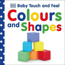 Baby Touch & Feel Colours and Shapes av DK (Pappbok)