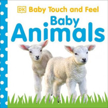 Baby Touch And Feel: Baby Animals av DK (Pappbok)