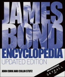 James Bond Encyclopedia av DK (Innbundet)
