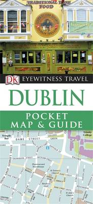 DK Eyewitness Pocket Map and Guide: Dublin (Heftet)