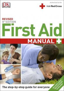 First Aid Manual 9th Edition Irish Edition av DK (Heftet)