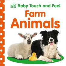 Baby Touch and Feel Farm Animals av DK (Pappbok)