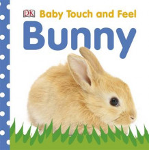 Baby Touch and Feel Bunny av DK (Pappbok)