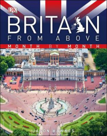 Britain from Above Month by Month av Jason Hawkes (Innbundet)