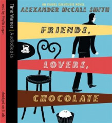 Friends, Lovers, Chocolate av Alexander McCall Smith (Lydbok-CD)