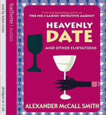 Heavenly Date and Other Flirtations av Alexander McCall Smith (Lydbok-CD)