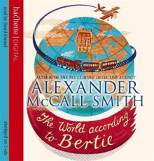 The World According to Bertie av Alexander McCall Smith (Lydbok-CD)