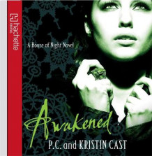 Awakened av P. C. Cast og Kristin Cast (Lydbok-CD)