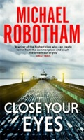 Close Your Eyes av Michael Robotham (Heftet)