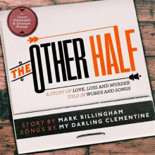 The Other Half av Mark Billingham og My Darling Clementine (Lydbok-CD)