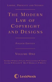 Laddie, Prescott and Vitoria: The Modern Law of Copyright and Designs av Daniel Alexander, Iona Berkeley, Fiona Clark, Lindsay Lane, Charlotte May, Robert Onslow, Adrian Speck, Michael Tappin, Mary Vitoria og James Whyte (Innbundet)
