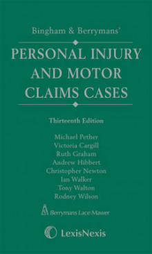 Bingham & Berrymans' Personal Injury and Motor Claims Cases: Includes the 13th Edition and the First Supplement av Michael Pether, Victoria Cargill, Ruth Graham, Andrew Hibbert, Christopher Newton, Ian Walker, Tony Walton og Rodney Wilson (Innbundet)