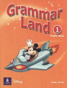 Grammar Land 1 Pupils' Book: 1 av Sandy Zervas (Heftet)