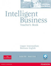Intelligent Business Upper Intermediate Teachers Book and Test Master CD-Rom Pack av Louise Pile, Susan Lowe og John Hughes (Blandet mediaprodukt)