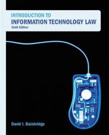 Introduction to Information Technology Law av David Bainbridge (Heftet)
